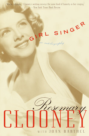 Girl Singer by Rosemary Clooney and Joan Barthel