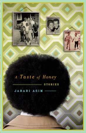 A Taste of Honey by Jabari Asim