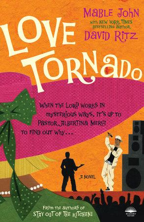 Love Tornado by Mable John and David Ritz