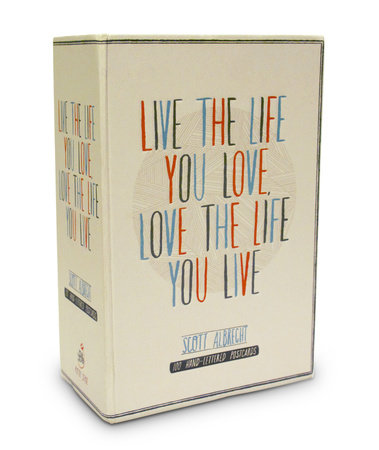 Live the Life You Love Postcard Box by Scott Albrecht