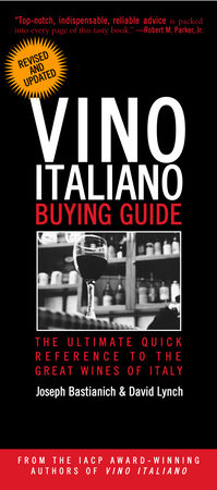 Vino Italiano Buying Guide - Revised and Updated by Joseph Bastianich and David Lynch