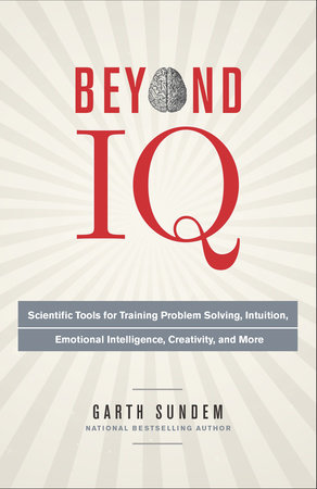 Beyond IQ by Garth Sundem