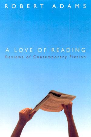 A Love of Reading by Robert Adams