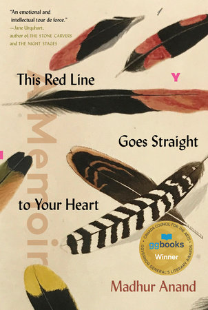 This Red Line Goes Straight to Your Heart by Madhur Anand