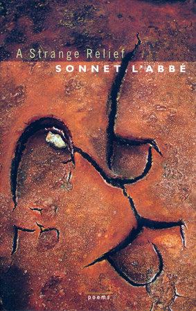 A Strange Relief by Sonnet L'Abbe