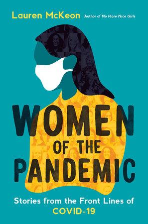 Women of the Pandemic by Lauren McKeon