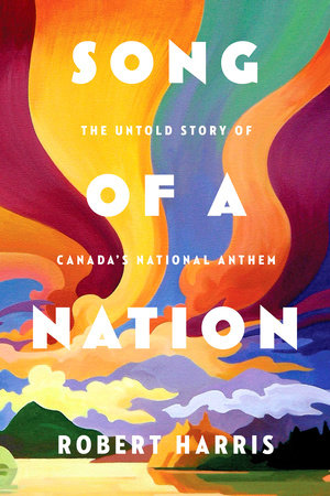 Song of a Nation by Robert Harris | PenguinRandomHouse com: Books