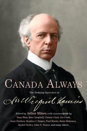 Canada Always by Arthur Milnes