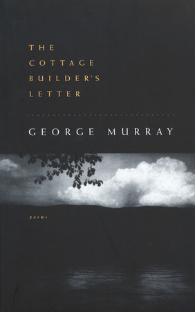 The Cottage Builder's Letter by George Murray