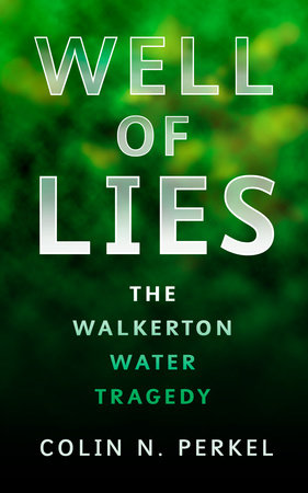 Well of Lies by Colin Perkel