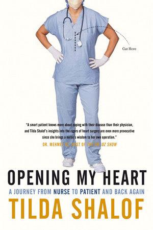 Opening My Heart by Tilda Shalof