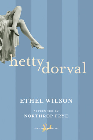 Hetty Dorval by Ethel Wilson