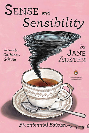 Sense and Sensibility by Jane Austen; Edited with an Introduction by Devoney Looser