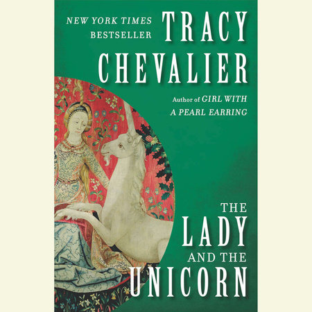 Read The Lady And The Unicorn By Tracy Chevalier