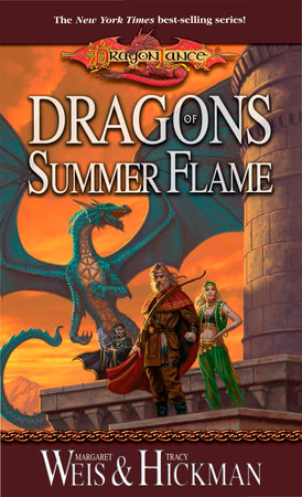 Dragons of Summer Flame by Tracy Hickman and Margaret Weis
