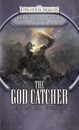 The God Catcher by Erin M. Evans