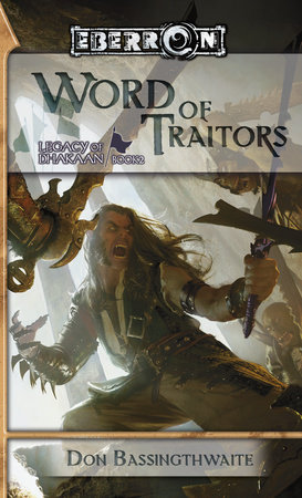 Word of Traitors by Don Bassingthwaite
