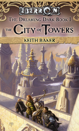 City of Towers by Keith Baker