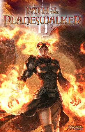 Path of the Planeswalker, Volume 2 by Doug Beyer, Brady Dommermuth and Jenna Helland