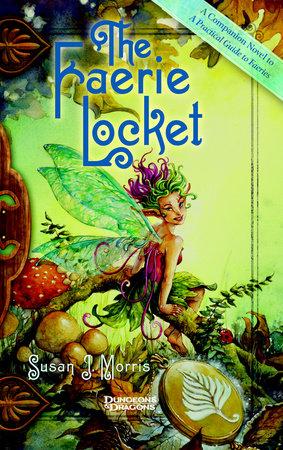 The Faerie Locket by Susan Morris