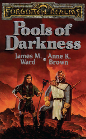 Pools of Darkness by James M. Ward and Anne K. Brown