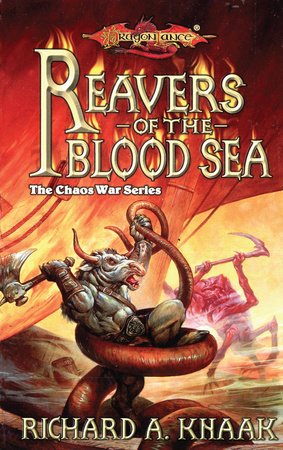 Reavers of the Blood Sea by Richard Knaak