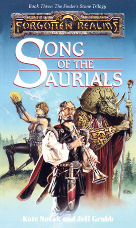 Song of the Saurials by Kate Novak and Jeff Grubb