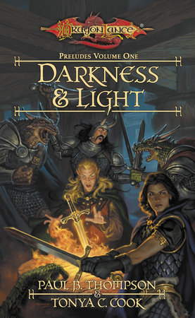 Darkness & Light by Paul B. Thompson and Tonya C. Cook
