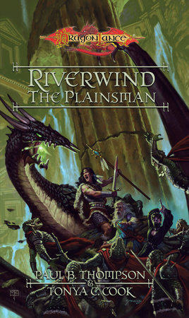 Riverwind the Plainsman by Paul B. Thompson and Tonya C. Cook