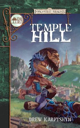 Temple Hill by Drew Karpyshyn