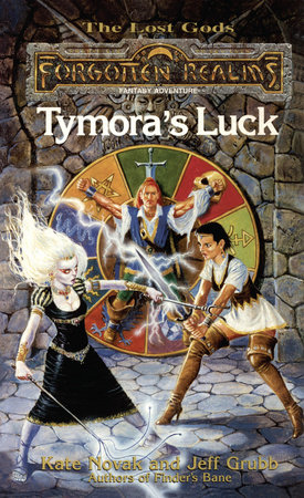 Tymora's Luck by Kate Novak and Jeff Grubb