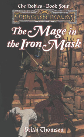 The Mage in the Iron Mask by Brian Thomsen