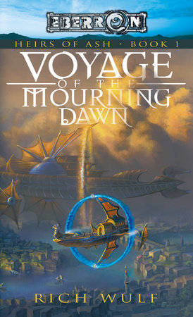 Voyage of the Mourning Dawn by Rich Wulf