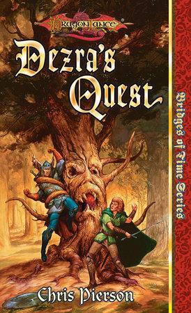 Dezra's Quest by Chris Pierson