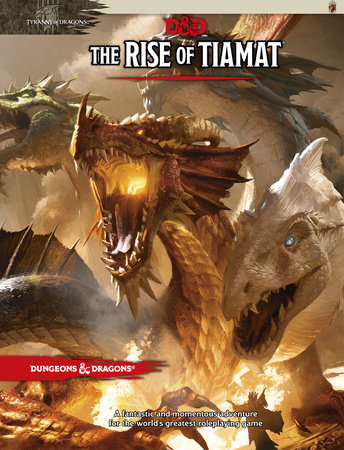 The Rise of Tiamat by Wizards RPG Team