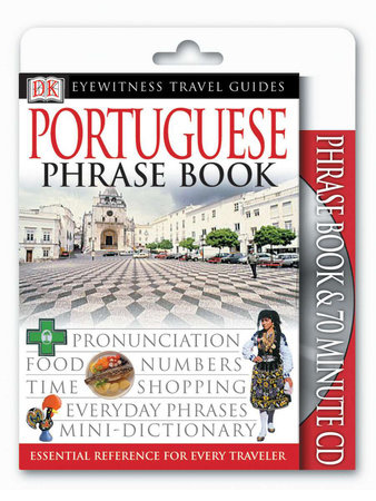 Eyewitness Travel Guides: Portuguese Phrase Book & CD by DK
