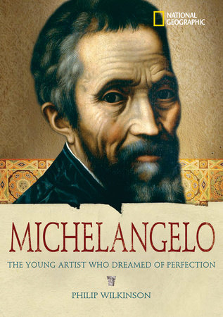 World History Biographies: Michelangelo