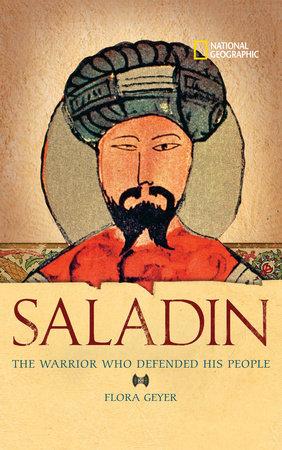 World History Biographies: Saladin by Flora Geyer