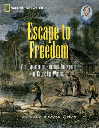 Escape to Freedom by Barbara Brooks-Simon