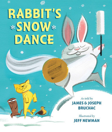 Rabbit's Snow Dance by Joseph Bruchac and James Bruchac