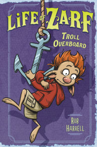 Life of Zarf: Troll Overboard