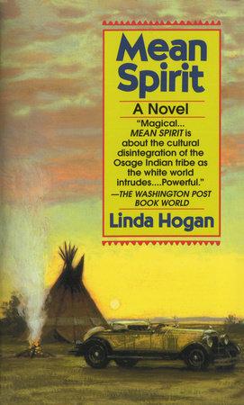 Mean Spirit by Linda Hogan