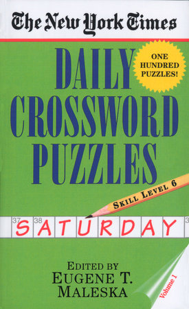 The New York Times Daily Crossword Puzzles: Saturday, Volume 1 by New York Times