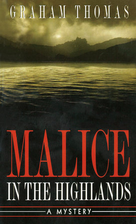 Malice in the Highlands by Graham Thomas