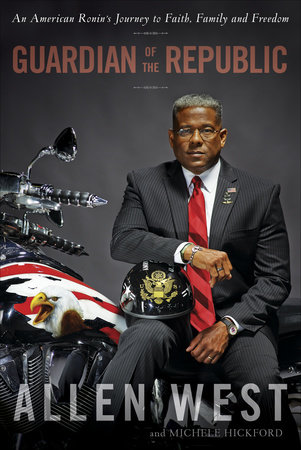 Guardian of the Republic by Allen West and Michele Hickford