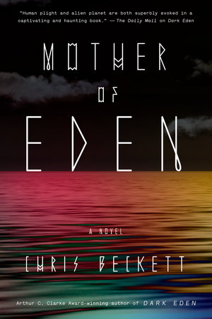 Mother of Eden by Chris Beckett