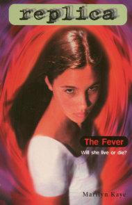 The Fever (Replica #9)