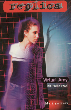 Virtual Amy (Replica #21) by Marilyn Kaye