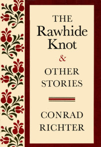 RAWHIDE KNOT&OTH STORIES