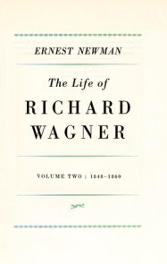 Life of R Wagner Vol 2